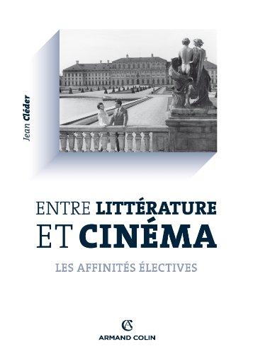 9782200281274: Entre littérature et cinéma: Les affinités électives