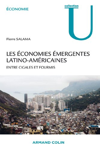 9782200281328: Les économies émergentes latino-américaines: Entre cigales et fourmis
