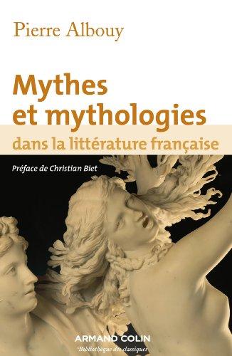 9782200282097: Mythes et mythologies dans la littérature française