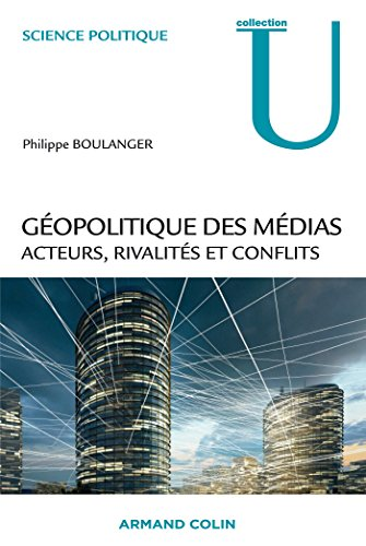 9782200284992: Géopolitique des médias. Acteurs, rivalités et conflits
