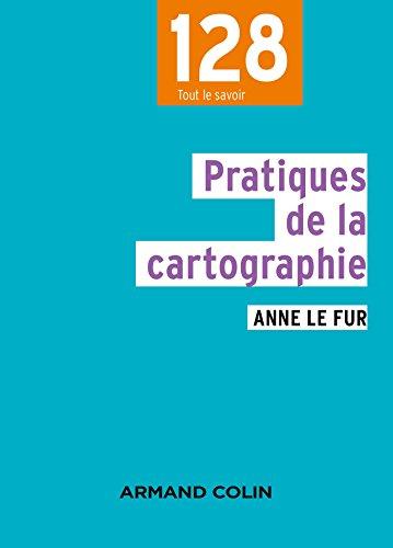 9782200285951: Pratiques de la cartographie - 2e éd.