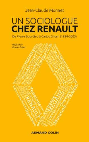 9782200286422: Un sociologue chez Renault: De Pierre Bourdieu à Carlos Ghosn (1984-2005)