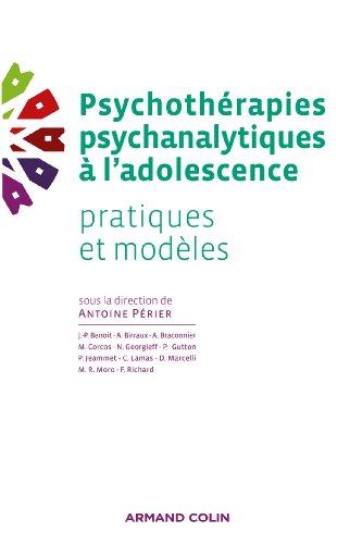 9782200287351: Psychothérapies psychanalytiques à l'adolescence: Pratiques et modèles