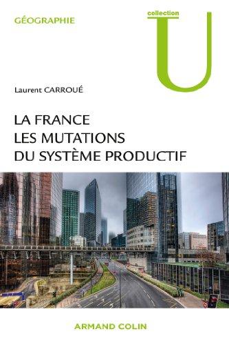 9782200287962: La France : les mutations des systèmes productifs