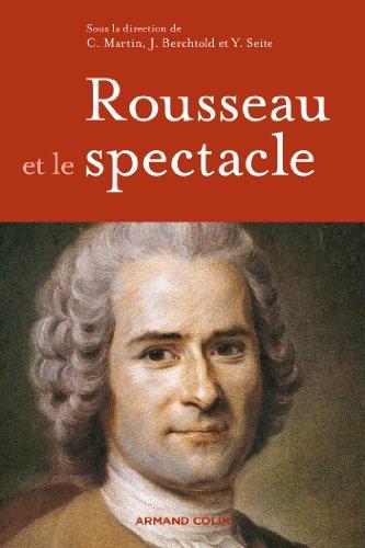 9782200289195: Rousseau et le spectacle