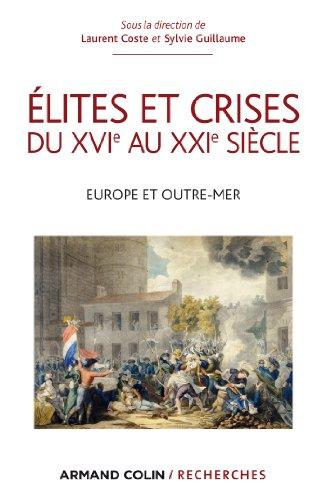 9782200289249: �lites et crises du XVIe au XXIe si�cle: Europe et Outre-mer