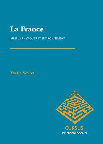 9782200290740: La France: Milieux physiques et environnement