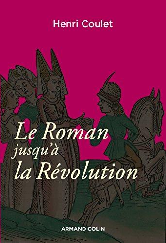 9782200291549: Le Roman jusqu'à la Révolution