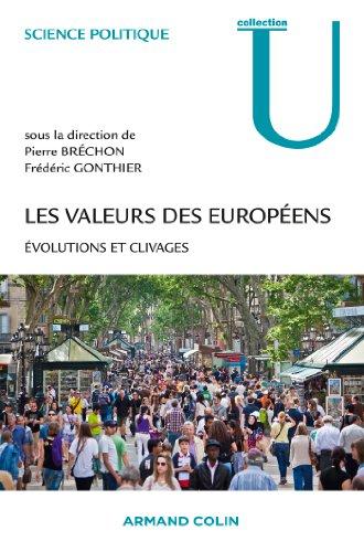9782200291556: Les valeurs des Europ�ens: �volutions et clivages
