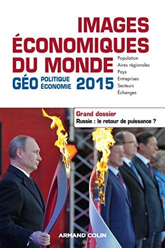 9782200293031: Images économiques du monde 2015. Dossier - Russie : le retour de puissance ?: Dossier. Russie : le retour de puissance ?