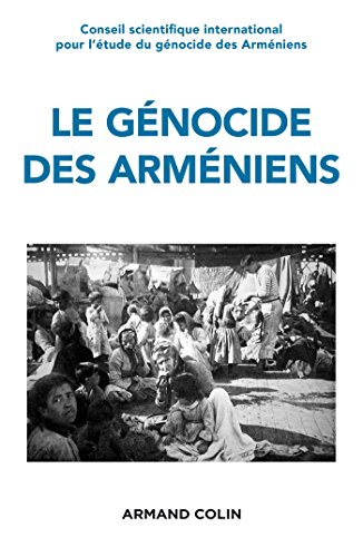9782200294427: Le génocide des Arméniens: Cent ans de recherche 1915-2015