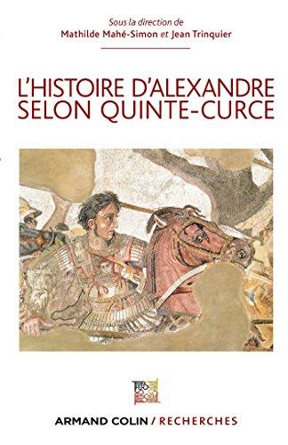 9782200294830: L'Histoire d'Alexandre selon Quinte-Curce