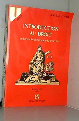 Introduction au droit et th?mes fondamentaux du: Jean Luc Aubert