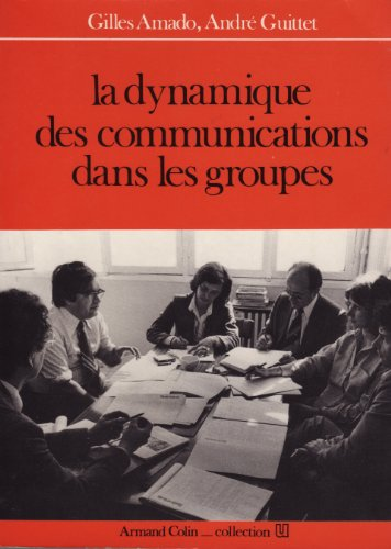 9782200310028: La dynamique des communications dans les groupes