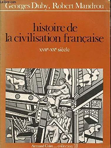 9782200310349: Histoire de la civilisation francaise (Collection U) (French Edition)