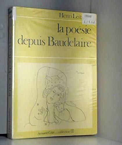 9782200310608: La Poesie Depuis Baudelaire