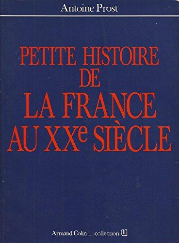 9782200310806: Petite histoire de la France au XXe siecle (Collection U) (French Edition)
