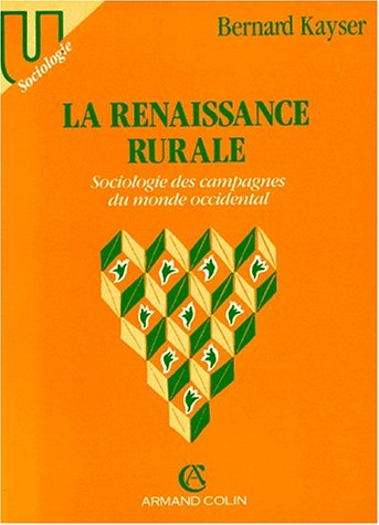 9782200312619: La renaissance rurale: Sociologie des campagnes du monde occidental (Collection U) (French Edition)