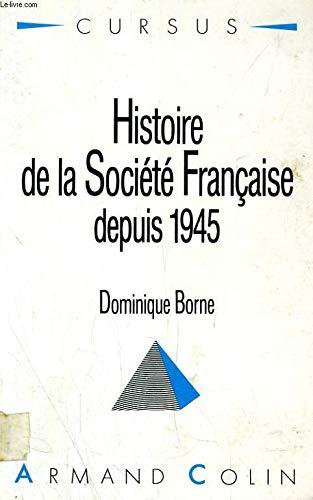9782200330200: Histoire De La Societe Francaise Depuis 1945