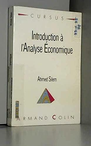 Introduction à l'analyse économique: Ahmed Silem