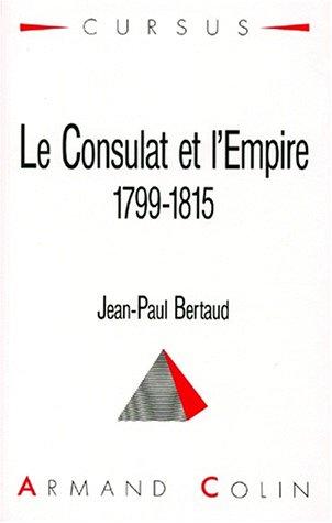 9782200330392: Le Consulat et l'Empire : 1799-1815