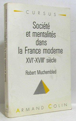 9782200330446: Sociétés et mentalités dans la France moderne: XVIe-XVIIIe siècle