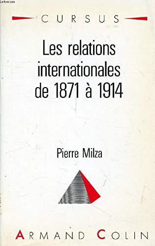 9782200330613: Les Relations internationales de 1871 à 1914