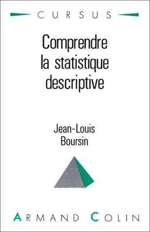 9782200330705: Comprendre la statistique descriptive