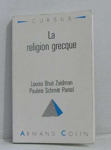 9782200330736: La religion grecque : Dans la cité grecque à l'époque classique