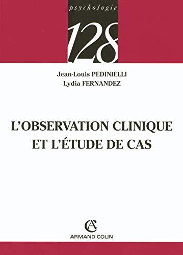 L'observation clinique et l'Ã tude de cas: Fernandez, Lydia and