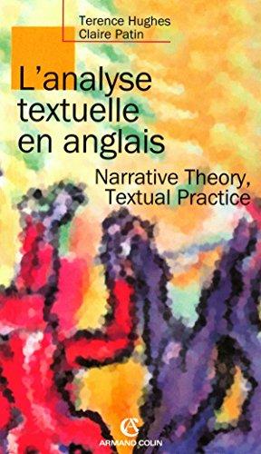 9782200340544: L'analyse textuelle en anglais : Narrative theory, textual practice