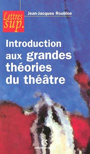 9782200340568: Introduction aux grandes théories du théâtre