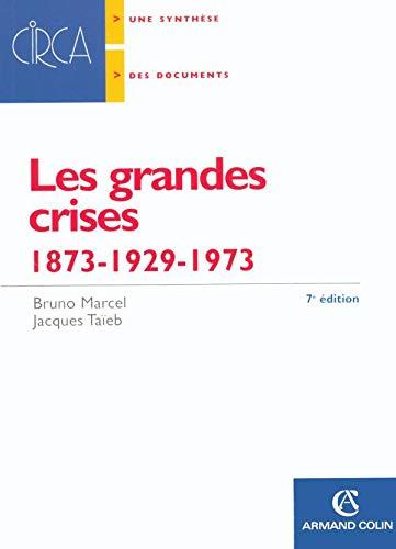 9782200340650: les grandes crises : 1873-1929-1973