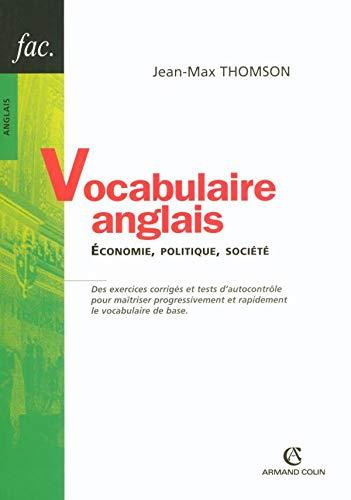 9782200340957: Vocabulaire anglais : Economie, politique, société.