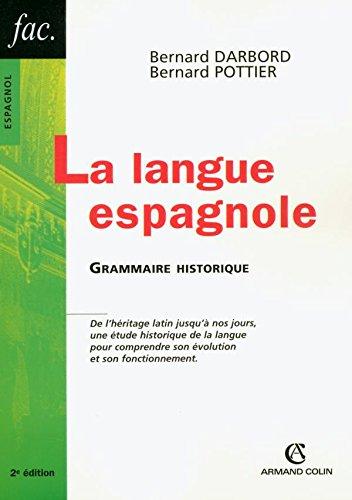 9782200341176: La Langue espagnole : Grammaire historique