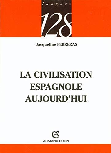 9782200341442: La civilisation espagnole aujourd'hui