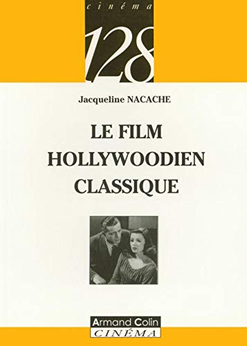 Le film hollywoodien classique (French Edition) (2200341636) by [???]