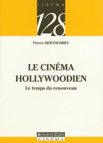 9782200341671: Le cinéma hollywoodien : Le temps du renouveau