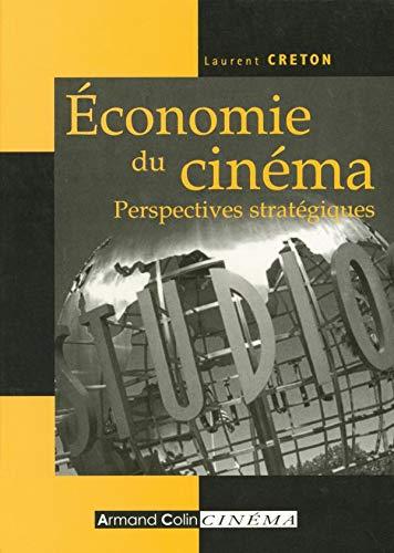 9782200341855: Economie du cinéma : Perspectives stratégiques