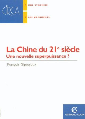 9782200341886: La Chine du 21e siècle : Une nouvelle superpuissance ?