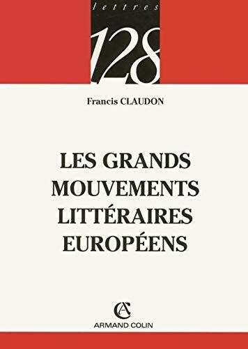 9782200341947: Les grands mouvements littéraires européens (128)