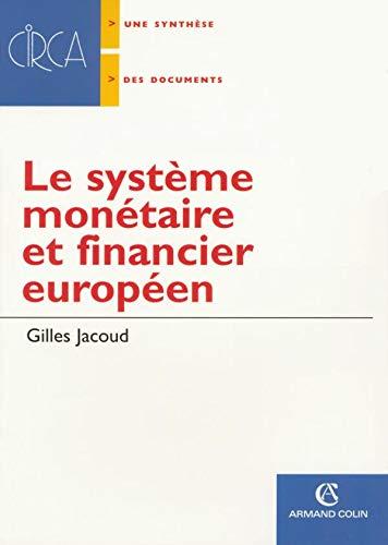 9782200342210: Le syst�me mon�taire et financier europ�en : La monnaie dans la zone Euro