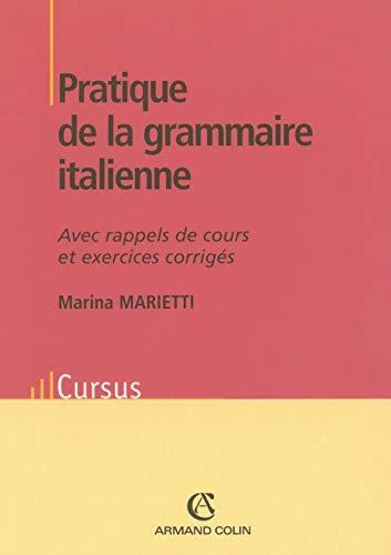 9782200342692: Pratique de la grammaire italienne : Avec rappels de cours et exercices corrigés