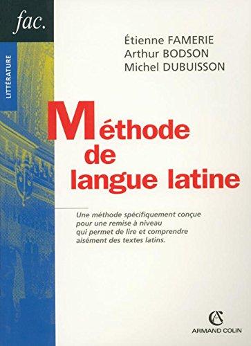 Méthode de langue latine: Famerie, Etienne, Bodson,