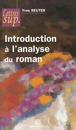 9782200343101: Introduction à l'analyse du roman (Lettres sup)