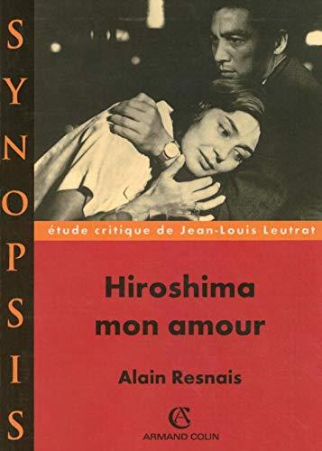 9782200343392: Hiroshima mon amour (Synopsis)