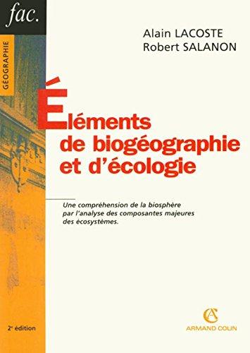 Eléments de biogéographie et d'écologie: Lacoste, Alain, Salanon,