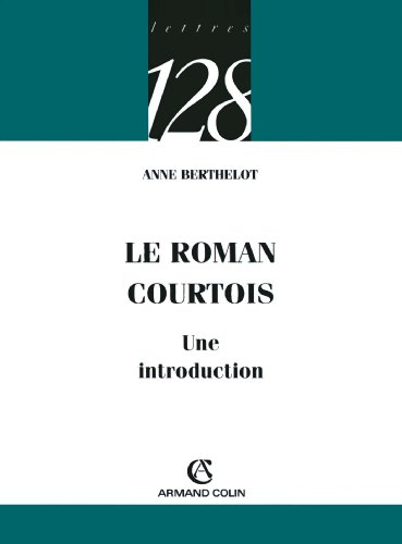 9782200344092: Le roman courtois : Une introduction