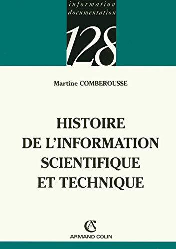 9782200344177: Histoire de l'information scientifique et technique