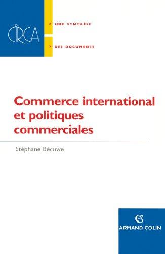 9782200344856: Commerce international et politiques commerciales (French Edition)